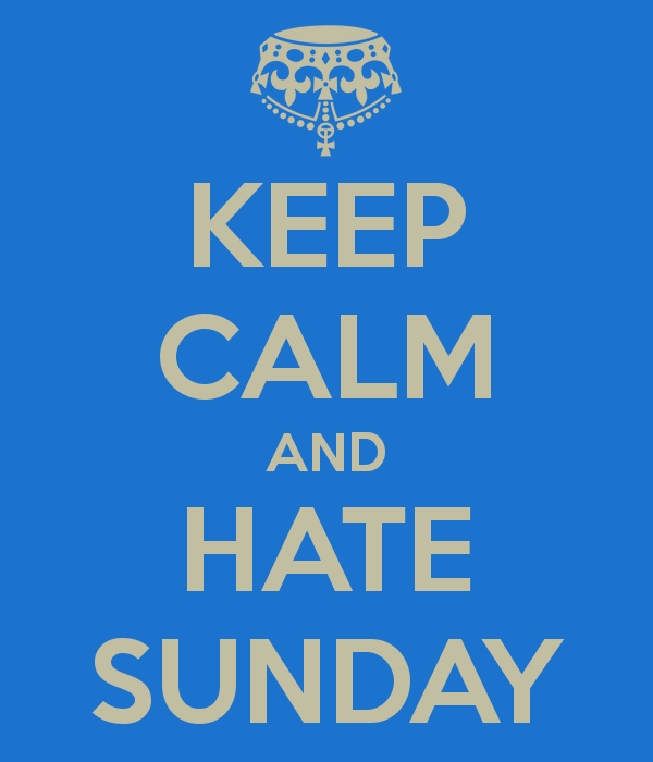 keep-calm-and-hate-sunday-6